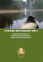 Svensk bäverjakt nr 1